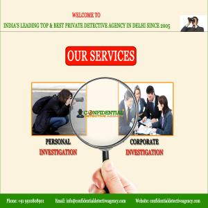 Best and Cheap Detective Agency in Delhi || Confidential Detective Agency
