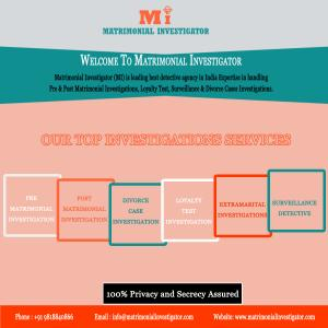 Matrimonial Detective Agency in India || Matrimonial Investigator