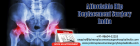 Get Appointment For Low Cost Total Hip Replacement Surgery In India With Joint Replacement Surgery H