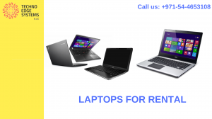 Laptops for Rental in Dubai ,UAE - Techno Edge