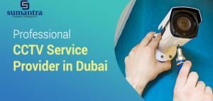 CCTV Service Provider in Dubai – 5 Benefits of Hiring CCTV Camera