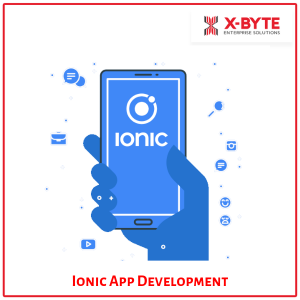 Ionic App Development Company in UAE | X-Byte Enterprise Solutions