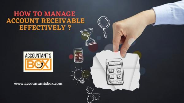 How To Manage Account Receivables | Accountantsbox