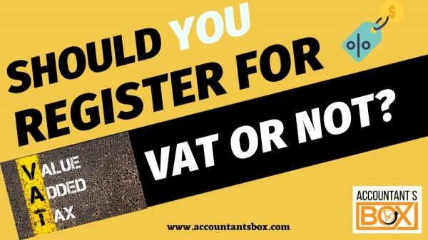 Why You Need to Register for VAT | How To Register Company For VAT In UAE | Accountantsbox