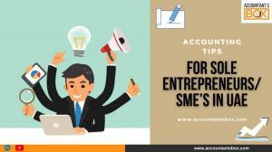 Accounting tips for Entrepreneurs/SME's | VAT consultants in UAE