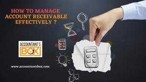 Tips for Understanding How To Manage Account Receivables