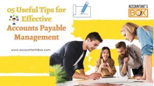 Top 5 Accounts Payable Management Tips | Accountantsbox