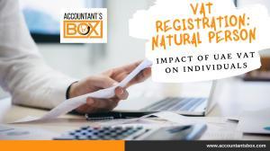 VAT Registration: Its Impact of UAE VAT On Individuals | Accountantsbox