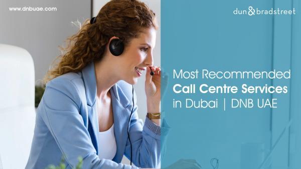 Respected Call Center Services Provider in Dubai | DNB UAE